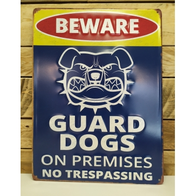 Beware guard dog!!